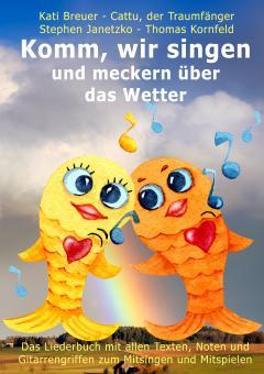 """ebook PDF LIEDERBUCH zur CD """"Komm, wir singen und meckern über das Wetter"""" (Downloadalbum)"""