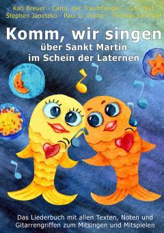"""ebook PDF LIEDERBUCH zur CD """"Komm, wir singen über Sankt Martin im Schein der Laternen"""" (Downloadalbum)"""