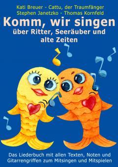 """ebook PDF LIEDERBUCH zur CD """"Komm, wir singen über Ritter, Seeräuber und alte Zeiten"""" (Downloadalbum)"""