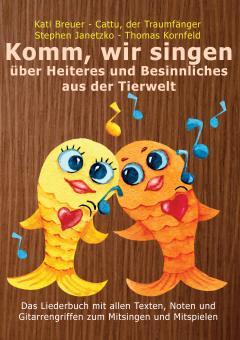 """ebook PDF LIEDERBUCH zur CD """"Komm, wir singen über Heiteres und Besinnliches aus der Tierwelt"""" (Downloadalbum)"""