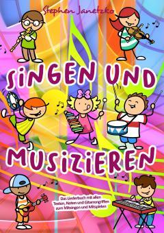 BUCH Singen und Musizieren - Das Liederbuch