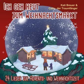CD Ich geh heut zum Weihnachtsmarkt - 24 Lieder zur Advents- und Weihnachtszeit