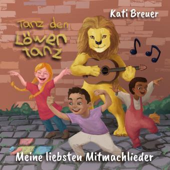 CD Tanz den Löwentanz! Meine liebsten Mitmachlieder