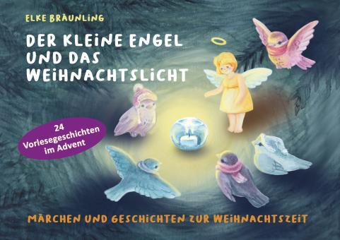 ebook PDF PDF-BUCH Elke Bräunling - Der kleine Engel und das Weihnachtslicht
