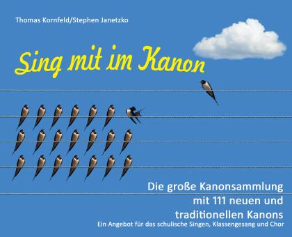 ebook PDF PDF-BUCH Sing mit im Kanon. Die große Kanonsammlung mit 111 neuen und traditionellen Kanons