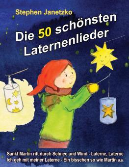 BUCH Die 50 schönsten Laternenlieder - Das Liederbuch