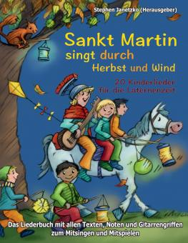 BUCH Sankt Martin SINGT durch HERBST und Wind - Das Liederbuch