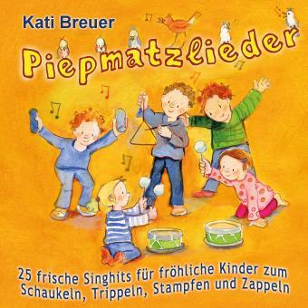 CD Piepmatzlieder – 25 frische Singhits für fröhliche Kinder zum Schaukeln, Trippeln, Stampfen und Zappeln