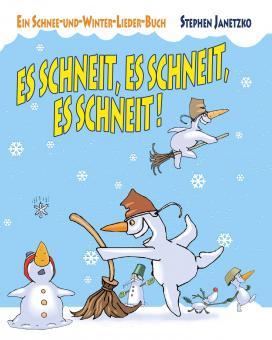 BUCH Es schneit, es schneit, es schneit! – Ein Schnee-und-Winter-Lieder-Buch