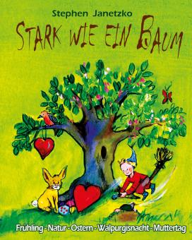 BUCH Stark wie ein Baum - Frühling, Ostern, Muttertag - Das Liederbuch