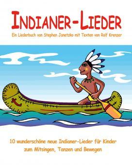BUCH Indianer-Lieder - Das Liederbuch