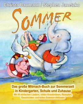 BUCH Sommer - Das große Mitmach-Buch zur Sommerzeit in Kindergarten, Schule und Zuhause