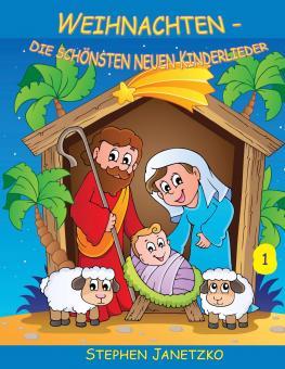 BUCH Weihnachten - Die schönsten neuen Kinderlieder (1) - Das Liederbuch