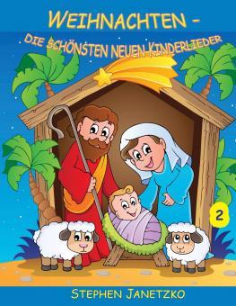 BUCH Weihnachten - Die schönsten neuen Kinderlieder (2) - Das Liederbuch