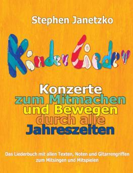 BUCH Kinderlieder-Konzerte zum Mitmachen und Bewegen durch alle Jahreszeiten - Das Liederbuch