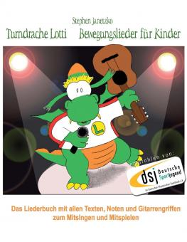 BUCH Turndrache Lotti - Bewegungslieder für Kinder - Das Liederbuch