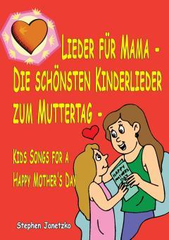 ebook PDF PDF-BUCH Lieder für Mama - Die schönsten Kinderlieder zum Muttertag - Das Liederbuch