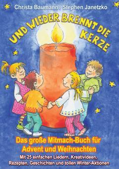 ebook PDF PDF-BUCH Und wieder brennt die Kerze - Das große Mitmach-Buch für Advent und Weihnachten