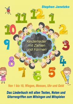 """ebook PDF LIEDERBUCH zur CD """"Kinderlieder mit Zahlen und Formen - Von 1 bis 10, Wiegen, Messen, Uhr und Geld"""" (Download-Album)"""