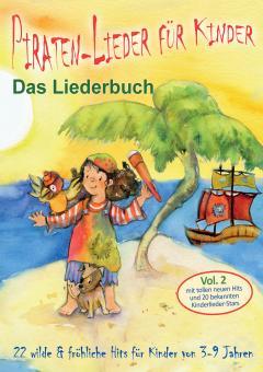 """ebook PDF LIEDERBUCH zur CD """"Piraten-Lieder für Kinder (Vol. 2)"""" (und ergänzende Materialien)"""
