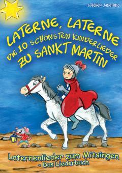 """ebook PDF LIEDERBUCH zur CD """"Laterne, Laterne - Die 10 schönsten Kinderlieder zu Sankt Martin"""" (Downloadalbum)"""