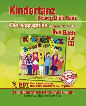 BUCH KINDERTANZ - beweg dich ganz! 24 Kindertänze - Das Buch zur CD mit Choreographien (Farbe)!
