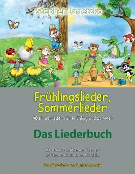 BUCH Frühlingslieder, Sommerlieder - 40 Kinderlieder für Frühling und Sommer - Das Liederbuch