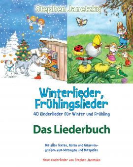 BUCH Winterlieder, Frühlingslieder - 40 Kinderlieder für Winter und Frühling - Das Liederbuch