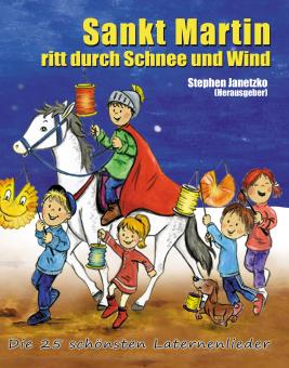 BUCH Sankt Martin ritt durch Schnee und Wind - Das Liederbuch