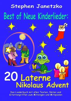 BUCH Best of Neue Kinderlieder - 20 Laterne Nikolaus Advent - Das Liederbuch