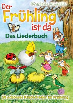 """ebook PDF LIEDERBUCH zur CD """"Der Frühling ist da - 20 schönste Kinderlieder im Frühling"""""""