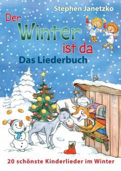 """ebook PDF LIEDERBUCH zur CD """"Der Winter ist da - 20 schönste Kinderlieder im Winter"""""""