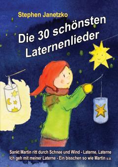 BUCH Die 30 schönsten Laternenlieder - Das Liederbuch