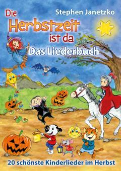 """ebook PDF LIEDERBUCH zur CD """"Die Herbstzeit ist da - 20 schönste Kinderlieder im Herbst"""""""