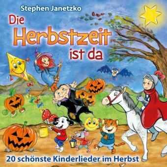 CD Die Herbstzeit ist da - 20 schönste Kinderlieder im Herbst