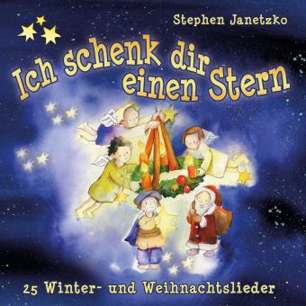 CD Ich schenk dir einen Stern - 25 Winter- und Weihnachtslieder