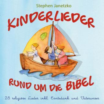 CD Kinderlieder rund um die Bibel - 28 religiöse Lieder inkl. Erntedank und Vaterunser