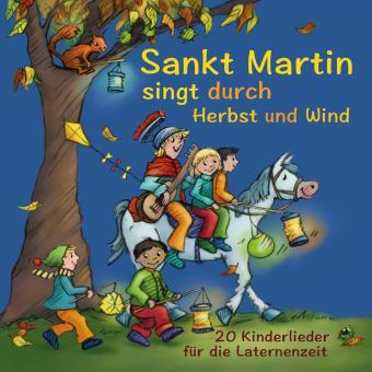 CD Sankt Martin SINGT durch HERBST und Wind – 20 Kinderlieder für die Laternenzeit