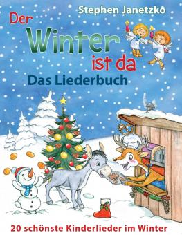 BUCH Der Winter ist da - 20 schönste Kinderlieder im Winter- Das Liederbuch