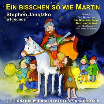 CD Ein bisschen so wie Martin - 22 Lieder zum Laternenfest & Sankt Martin
