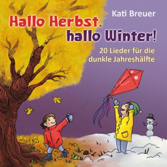 CD Hallo Herbst, hallo Winter! 20 Lieder für die dunkle Jahreshälfte