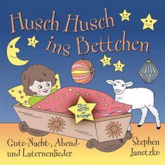 CD Husch husch ins Bettchen