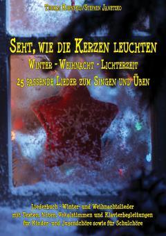 BUCH Seht, wie die Kerzen leuchten - Winter - Weihnacht - Lichterzeit - Das Liederbuch