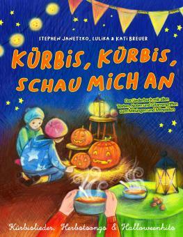 """ebook PDF LIEDERBUCH zur CD """"Kürbis, Kürbis, schau mich an - Kürbislieder, Herbstsongs & Halloweenhits"""" (Download-Album)"""