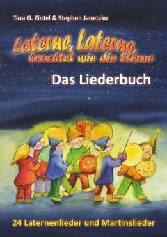 """ebook PDF LIEDERBUCH zur CD """"Laterne, Laterne, leuchtet wie die Sterne - 24 Laternenlieder und Martinslieder"""""""
