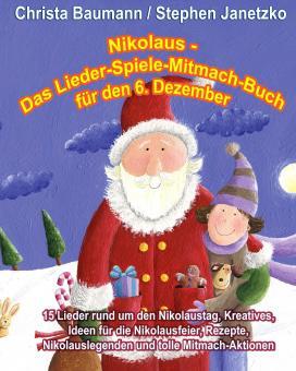 ebook PDF PDF-BUCH Nikolaus - Das Lieder-Spiele-Mitmach-Buch für den 6. Dezember