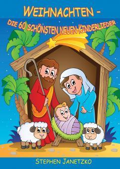 """ebook PDF LIEDERBUCH zur CD """"Weihnachten - Die 60 schönsten neuen Kinderlieder"""""""