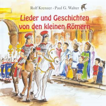 CD Lieder und Geschichten von den kleinen Römern - SONDERANFERTIGUNG