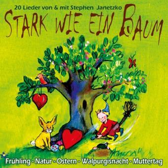 CD Stark wie ein Baum - Frühling, Natur, Ostern, Walpurgisnacht, Muttertag
