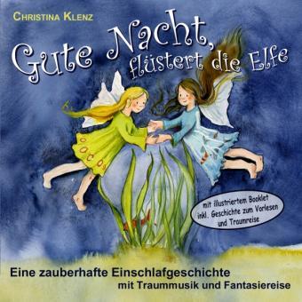 CD Gute Nacht, flüstert die Elfe